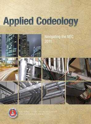 Applied Codeology: Navigating the NEC 2011 - National Joint Apprenticeship Training Committee