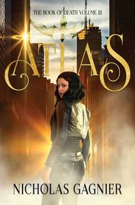 Atlas - Gagnier, Nicholas, and Austin, Kindra M (Editor), and Designs, Temys (Cover design by)