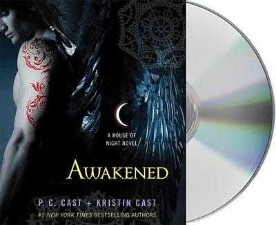 Awakened - Cast, P C, and Cast, Kristin, and Davies, Caitlin (Read by)