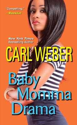 Baby Momma Drama - Weber, Carl, Mr.