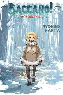 Baccano!, Vol. 5 (Light Novel): 2001 the Children of Bottle - Narita, Ryohgo, and Enami, Katsumi