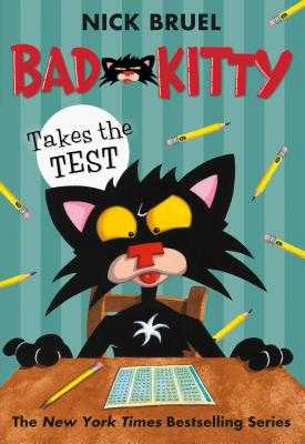 Bad Kitty Takes the Test - Bruel, Nick