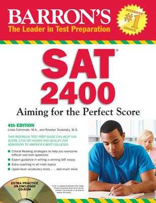 Barron's SAT 2400: Aiming for the Perfect Score - Carnevale, Linda, and Teukolsky, Roselyn