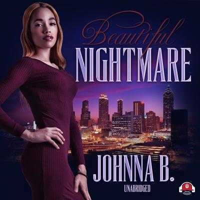 Beautiful Nightmare - B, Johnna, and Lachappelle, Mishi (Read by)