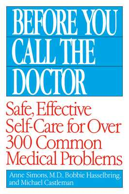 Before You Call the Doctor - Hasselbring, Bobbie, and Castleman, Michael, and Simons, Anne