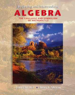 Beginning and Intermediate Algebra with Smart CD and Mathzone - Hall, James W, and Mercer, Brian A