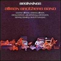 Beginnings - The Allman Brothers Band