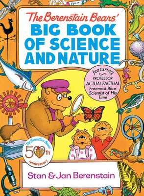 Berenstain Bears' Big Book of Science and Nature - Berenstain