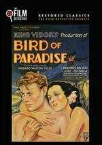 Bird of Paradise - King Vidor