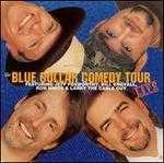 Blue Collar Comedy Tour Live
