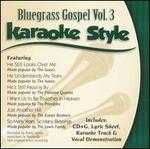 Bluegrass Gospel, Vol. 3: Karaoke Style