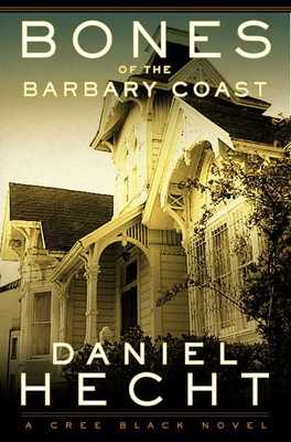 Bones of the Barbary Coast - Hecht, Daniel