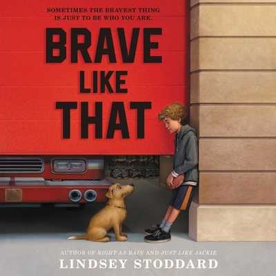 Brave Like That - Stoddard, Lindsey, and Eiden, Andrew (Read by)
