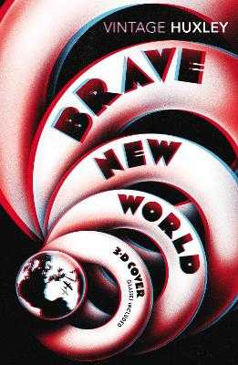 Brave New World: Special 3D Edition - Huxley, Aldous