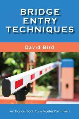 Bridge Entry Techniques - Bird, David