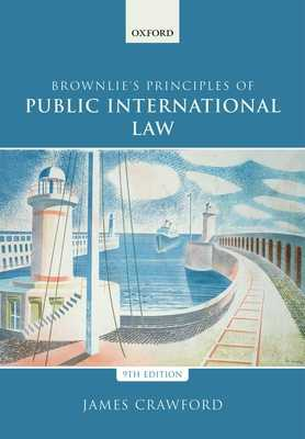 Brownlie's Principles of Public International Law - Crawford, James