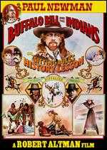 Buffalo Bill and the Indians, or Sitting Bull's History Lesson - Robert Altman
