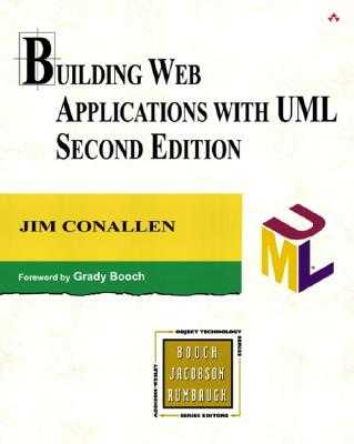 Building Web Applications with UML - Conallen, Jim, and Paul Becker, and Jacqui Doucette (Editor)
