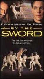 By the Sword - Jeremy Kagan