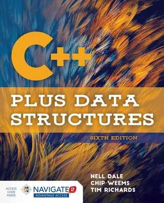 C++ Plus Data Structures - Dale, Nell, and Weems, Chip, and Richards, Tim
