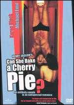 Can She Bake a Cherry Pie? - Henry Jaglom