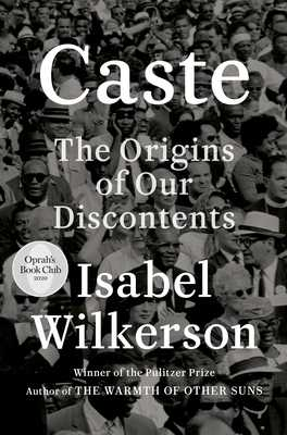 Caste (Oprah's Book Club): The Origins of Our Discontents - Wilkerson, Isabel