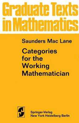 Categories for the Working Mathematician - MacLane, Saunders