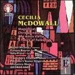 Cecilia McDowall: Magnificat; Christus natus est; Ave maris stella; A Fancy of Folksongs