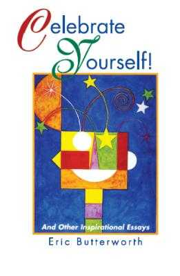 Celebrate Yourself!: And Other Inspirational Essays - Butterworth, Eric