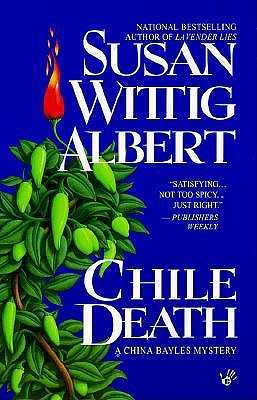 Chile Death - Albert, Susan Wittig, Ph.D.
