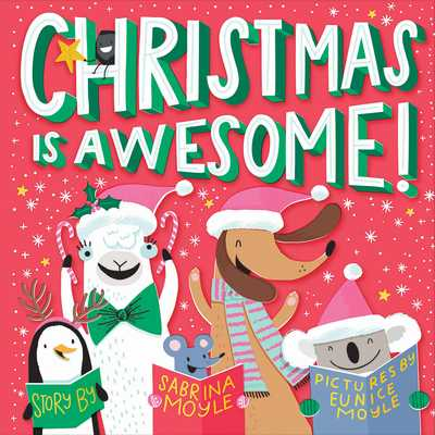 Christmas Is Awesome! - Hello!lucky, and Moyle, Sabrina, and Moyle, Eunice (Illustrator)