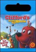 Clifford's Really Big Movie [With Book] - Robert C. Ramirez