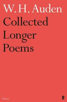 Collected Longer Poems - Auden, W.H.