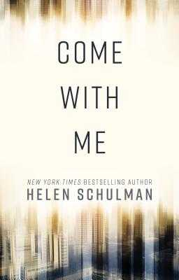 Come with Me - Schulman, Helen