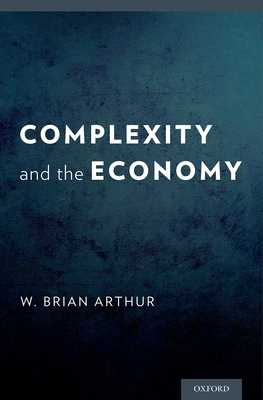 Complexity and the Economy - Arthur, W Brian