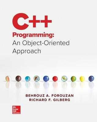 Computer Science: An Object Oriented Approach Using C++ - Forouzan Behrouz, and Gilberg Richard