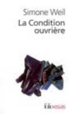 Condition Ouvriere - Weil, Simone