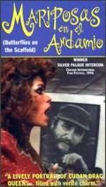 Butterflies on the Scaffold [Vhs]