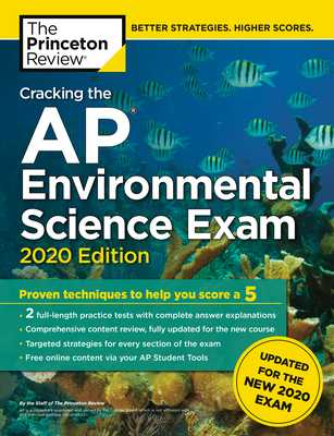 Cracking the AP Environmental Science Exam, 2020 Edition - Princeton Review