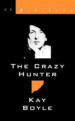 Crazy Hunter - Boyle, Kay