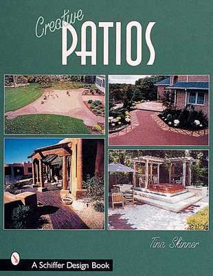 Creative Patios - Skinner, Tina, PhD