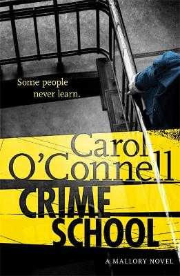 Crime School - O'Connell, Carol