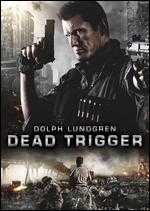 Dead Trigger - Mike Cuff; Scott Windhauser