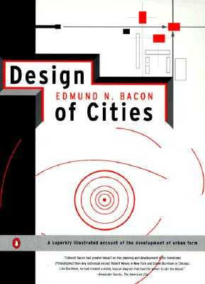 Design of Cities: Revised Edition - Bacon, Edmund N