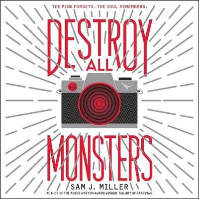 Destroy All Monsters - Pressley, Brittany (Read by), and Webber, Zach (Read by), and Miller, Sam J