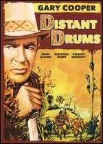 Distant Drums - Raoul Walsh