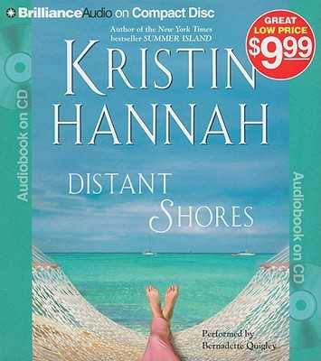 Distant Shores - Hannah, Kristin, and Quigley, Bernadette (Read by)
