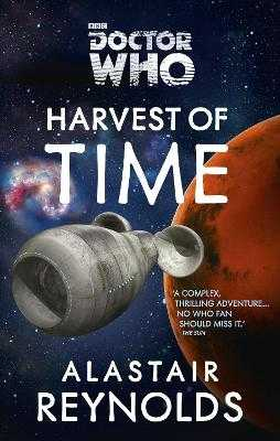 Doctor Who: Harvest of Time - Reynolds, Alastair