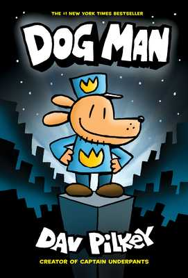 Dog Man - Pilkey, Dav