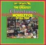 Dr. Demento Presents: The Greatest Christmas Novelty CD of All Time